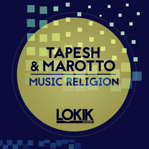 Tapesh, Marotto - Music Religion [LKEP159]